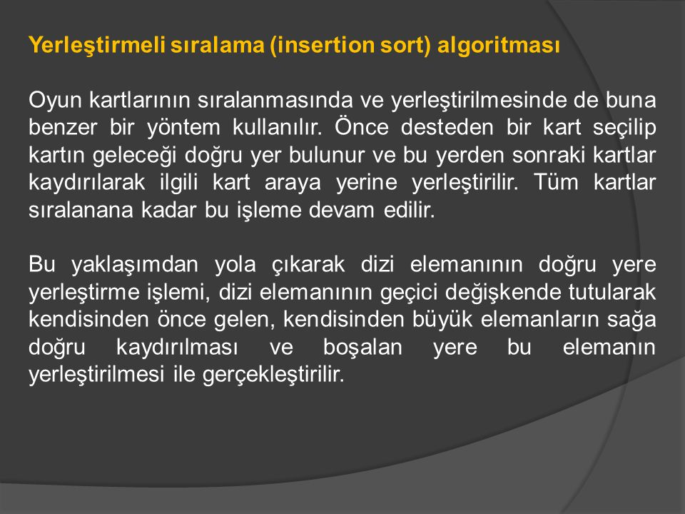 Yerleştirmeli sıralama (insertion sort) algoritması