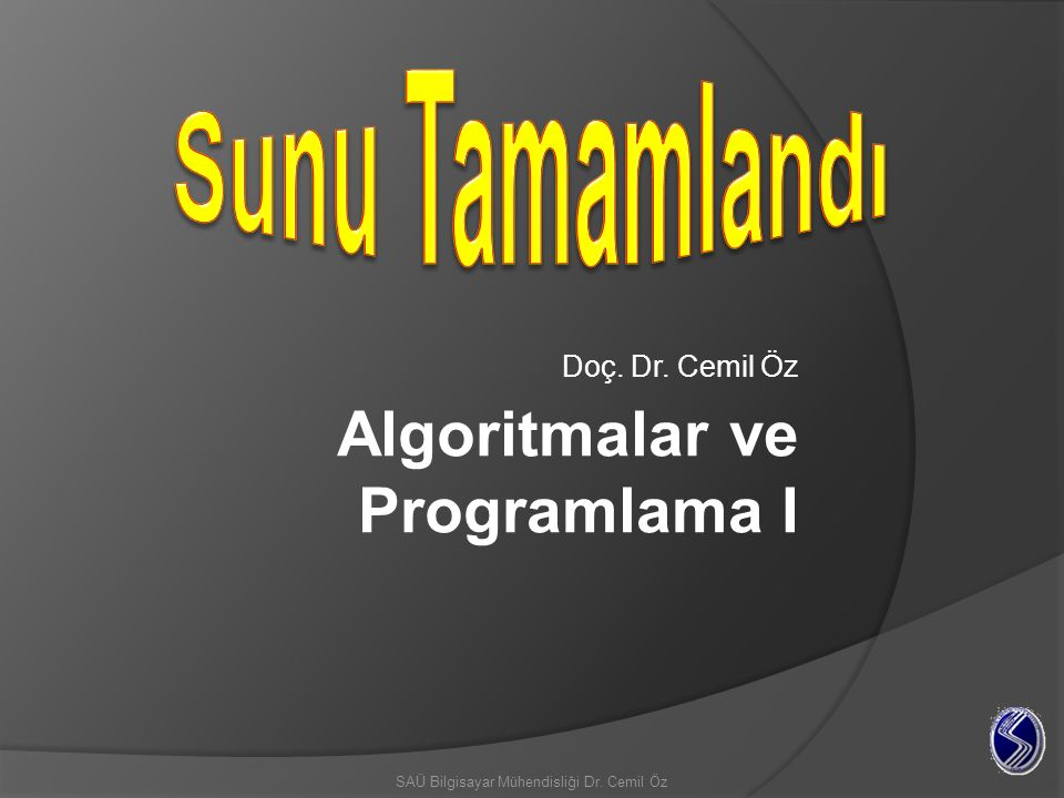 Algoritmalar ve Programlama I