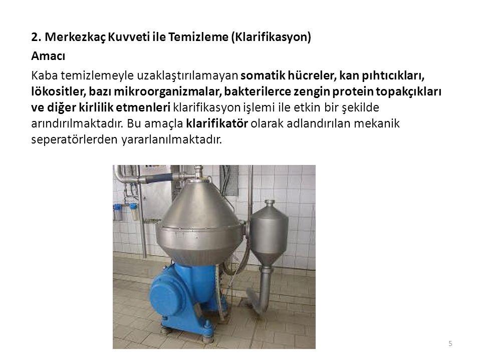 2. Merkezkaç Kuvveti ile Temizleme (Klarifikasyon)