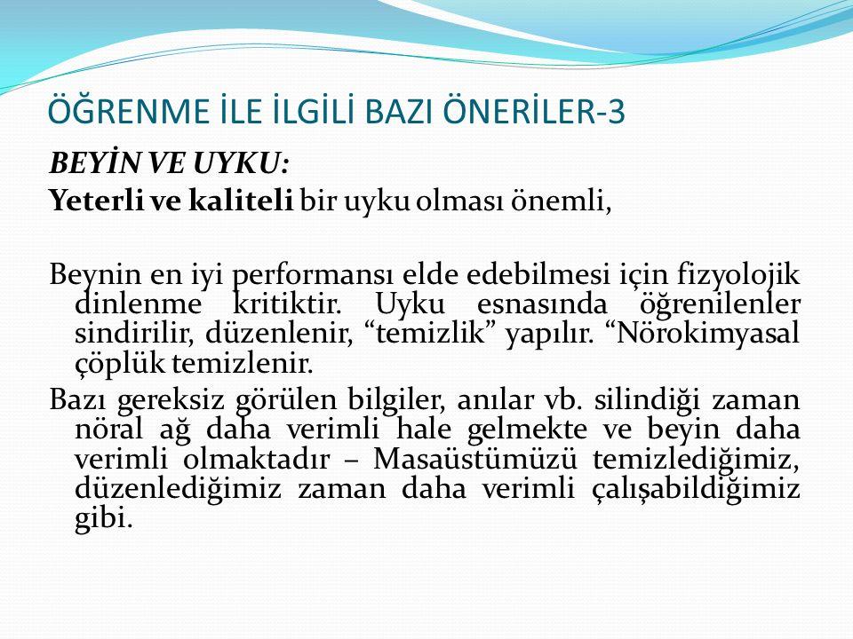 ÖĞRENME İLE İLGİLİ BAZI ÖNERİLER-3