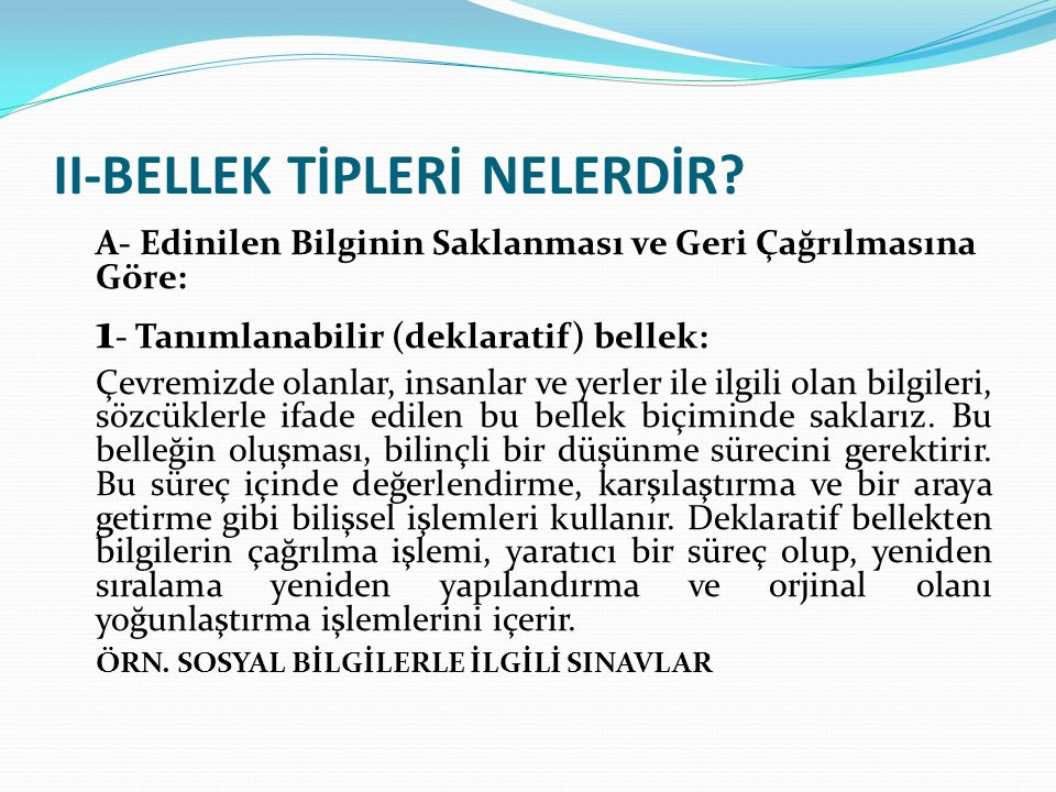 II-BELLEK TİPLERİ NELERDİR