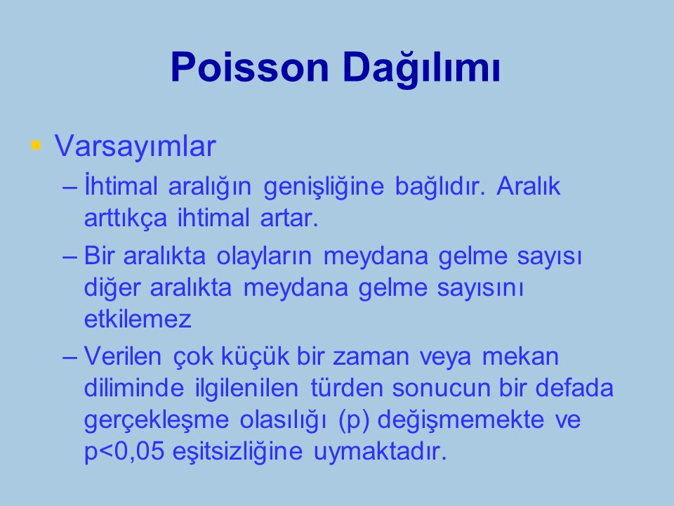 Poisson Dağılımı Varsayımlar