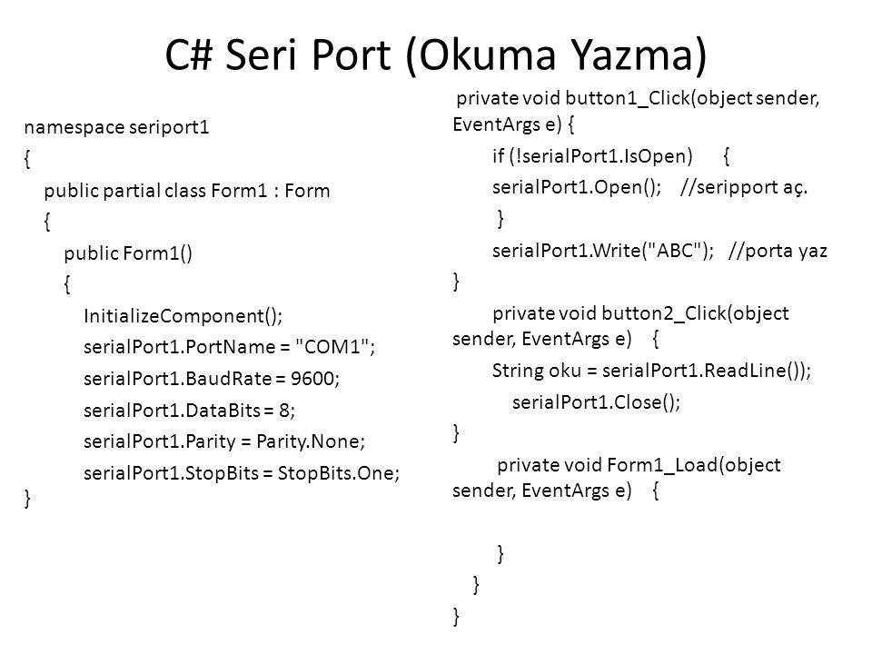 C# Seri Port (Okuma Yazma)