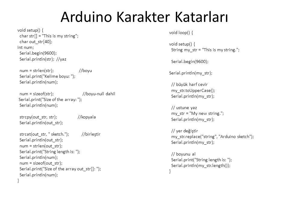 Arduino Karakter Katarları