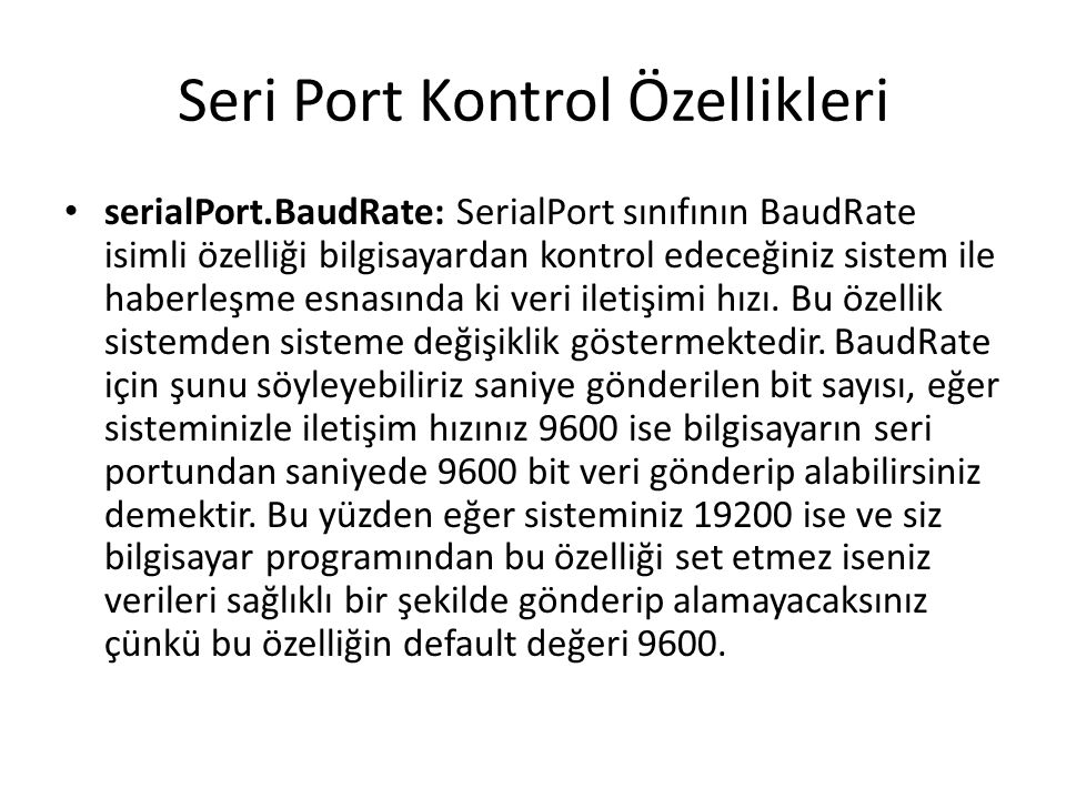 Seri Port Kontrol Özellikleri