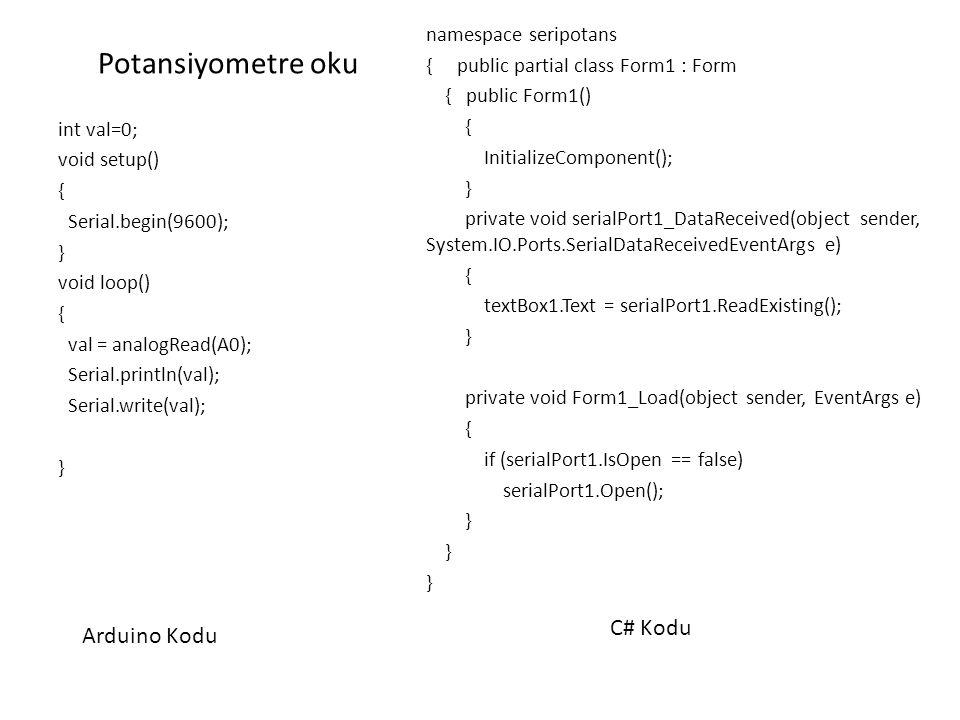 Potansiyometre oku C# Kodu Arduino Kodu