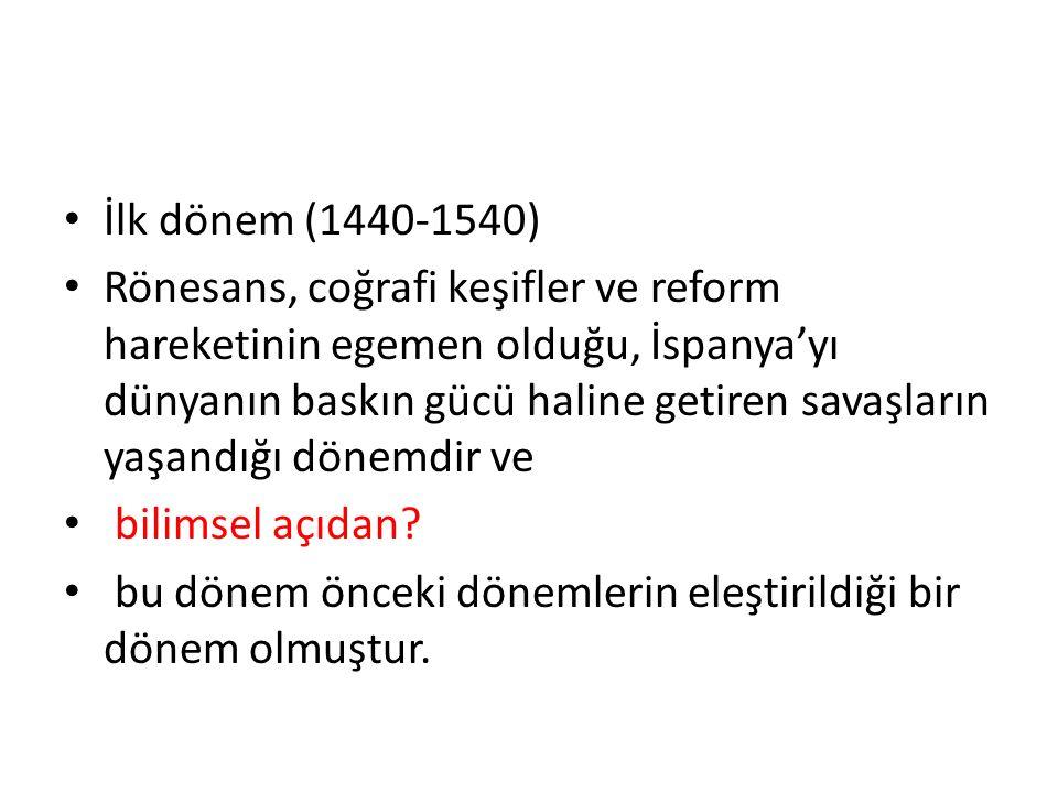 İlk dönem (1440-1540)