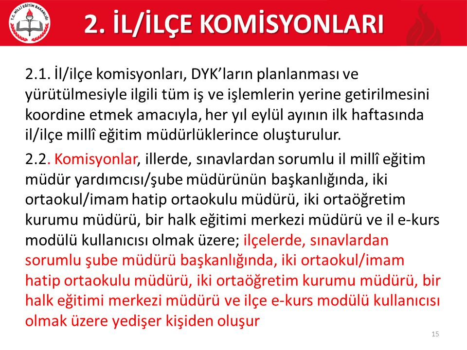 2. İL/İLÇE KOMİSYONLARI