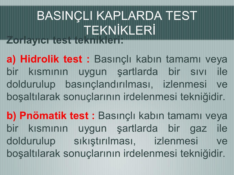 BASINÇLI KAPLARDA TEST TEKNİKLERİ