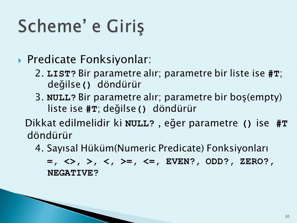 Scheme' e Giriş Predicate Fonksiyonlar: