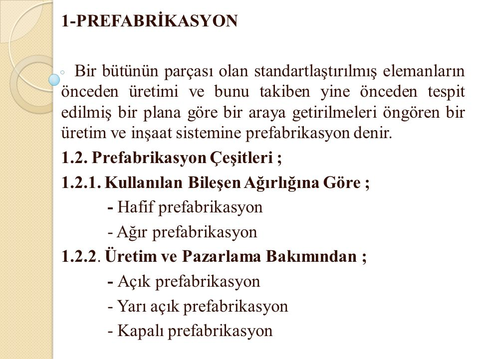 1-PREFABRİKASYON