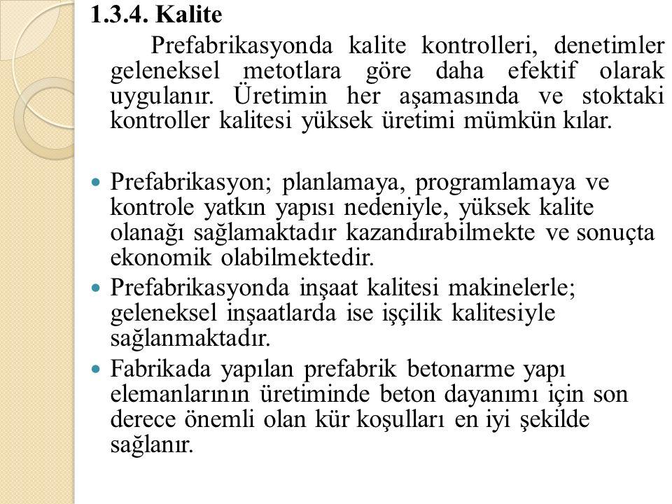 1.3.4. Kalite