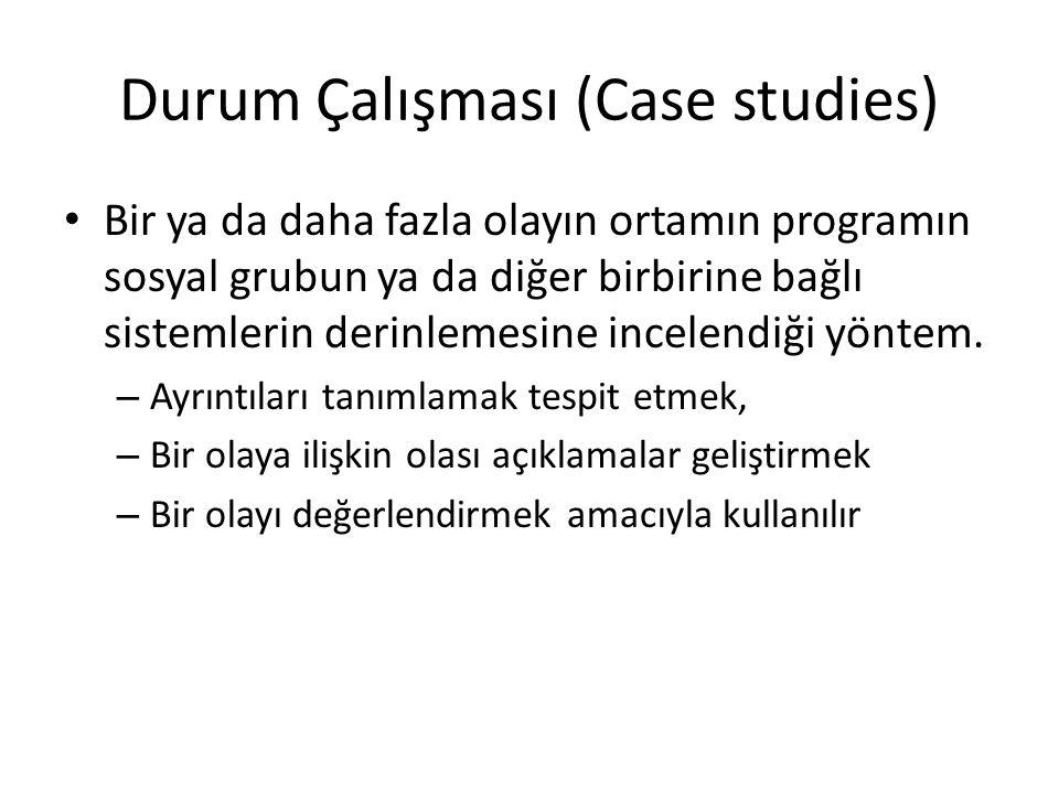 Durum Çalışması (Case studies)