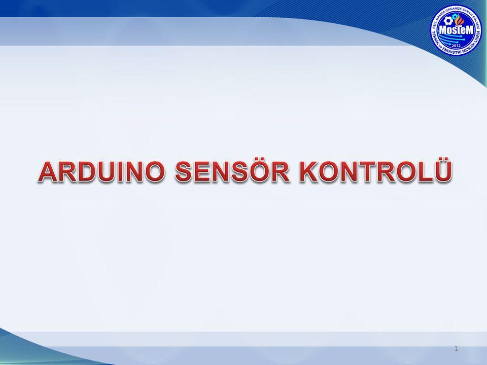 ARDUINO SENSÖR KONTROLÜ