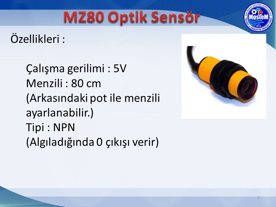 MZ80 Optik Sensör