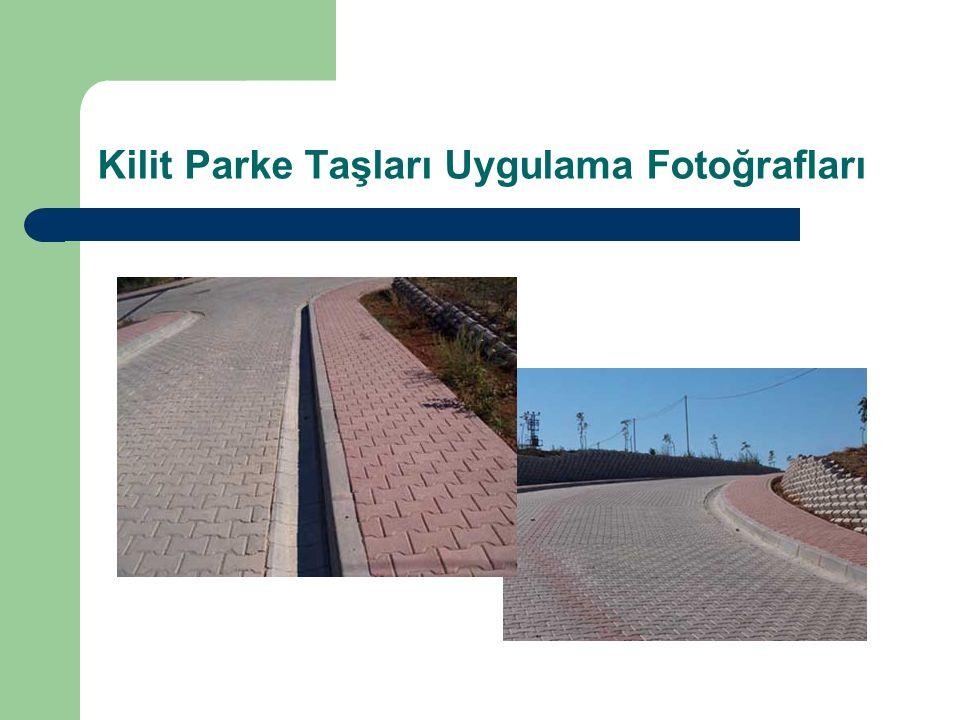 Kilit Parke Taşları Uygulama Fotoğrafları
