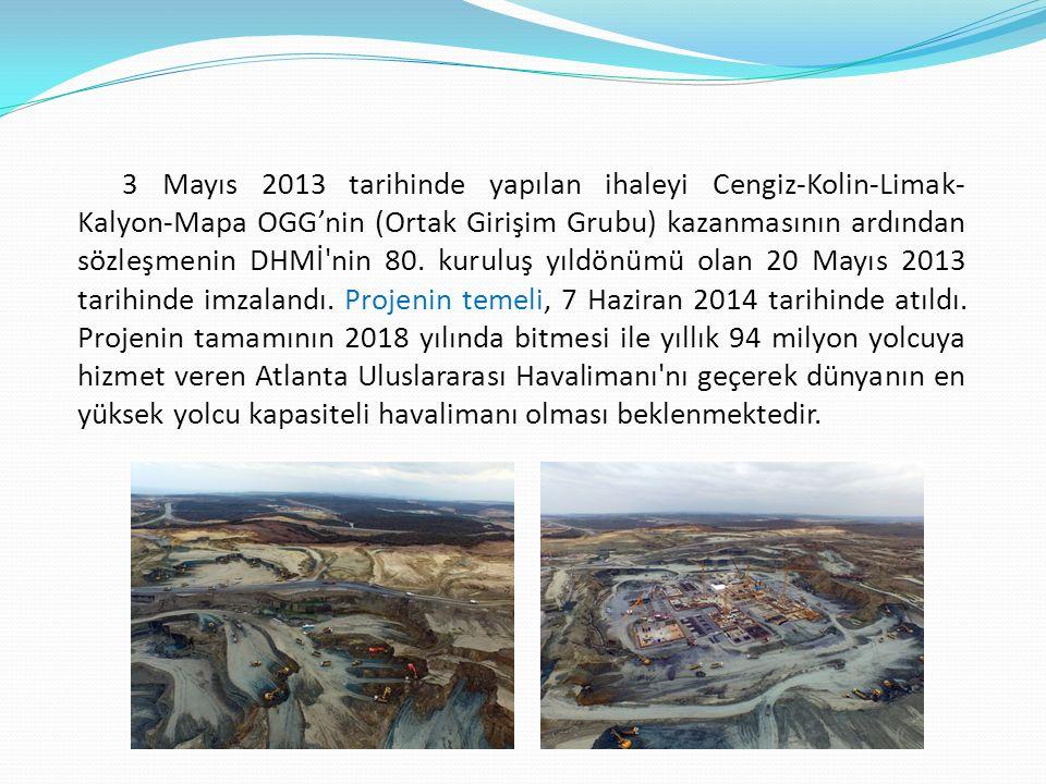 3 Mayıs 2013 tarihinde yapılan ihaleyi Cengiz-Kolin-Limak-Kalyon-Mapa OGG'nin (Ortak Girişim Grubu) kazanmasının ardından sözleşmenin DHMİ nin 80.