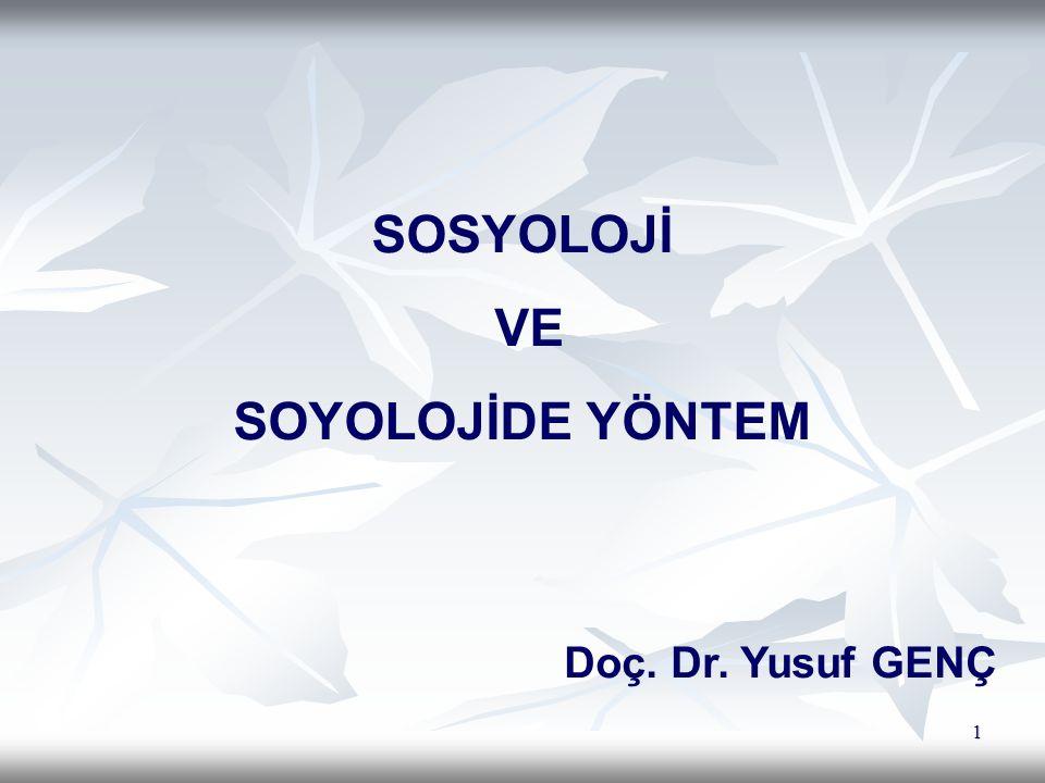 SOSYOLOJİ VE SOYOLOJİDE YÖNTEM