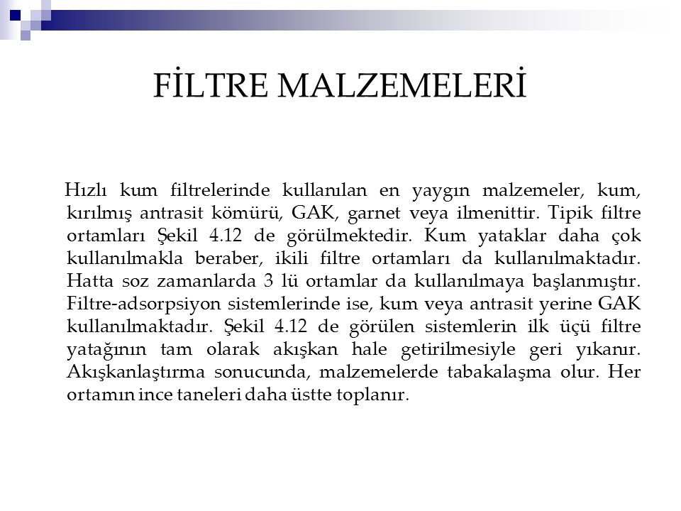 FİLTRE MALZEMELERİ