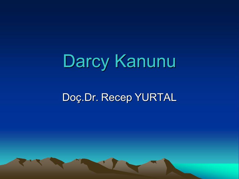 Darcy Kanunu Doç.Dr. Recep YURTAL