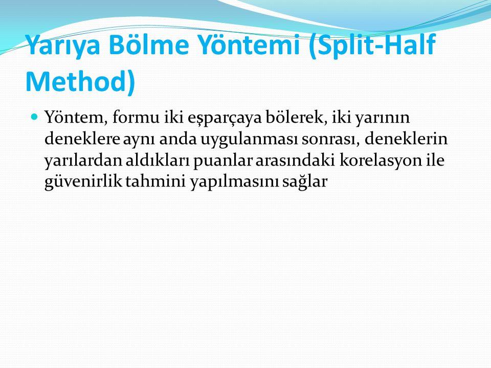 Yarıya Bölme Yöntemi (Split-Half Method)