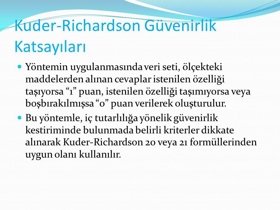 Kuder-Richardson Güvenirlik Katsayıları