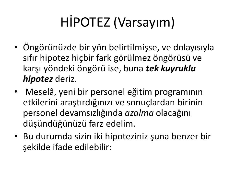 HİPOTEZ (Varsayım)