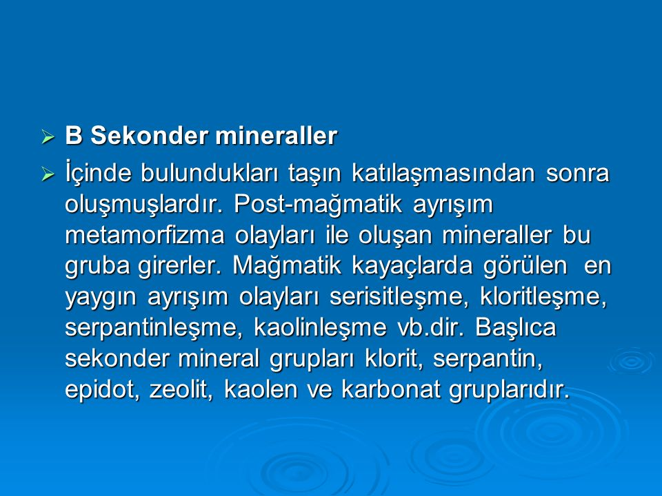 B Sekonder mineraller