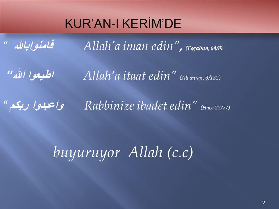 buyuruyor Allah (c.c) KUR'AN-I KERİM'DE
