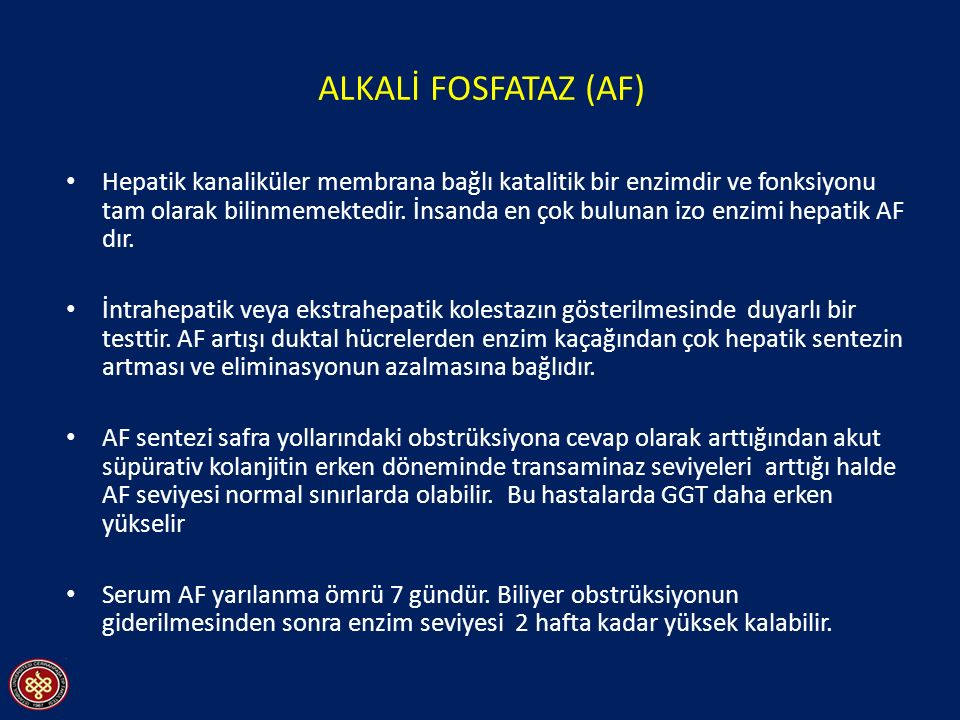 ALKALİ FOSFATAZ (AF)