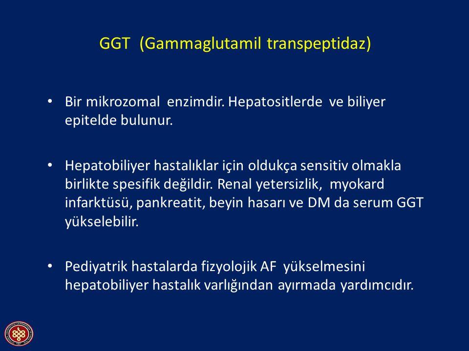 GGT (Gammaglutamil transpeptidaz)