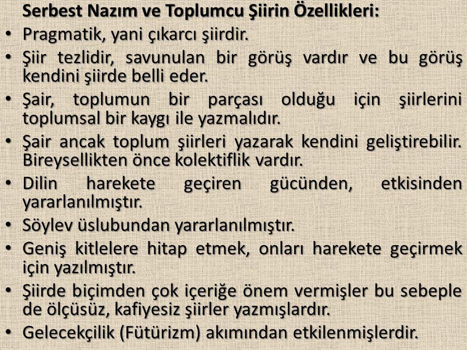 Serbest Nazım ve Toplumcu Şiirin Özellikleri: