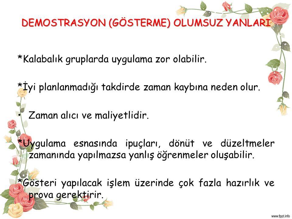 DEMOSTRASYON (GÖSTERME) OLUMSUZ YANLARI
