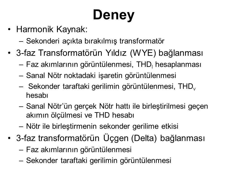 Deney Harmonik Kaynak: 3-faz Transformatörün Yıldız (WYE) bağlanması