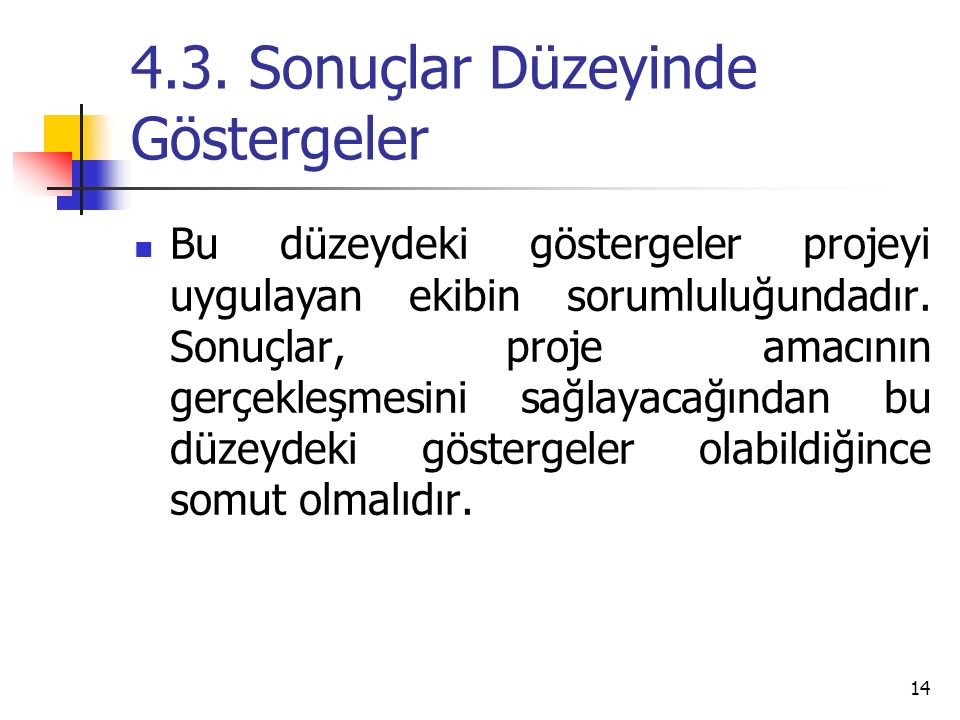 4.3. Sonuçlar Düzeyinde Göstergeler