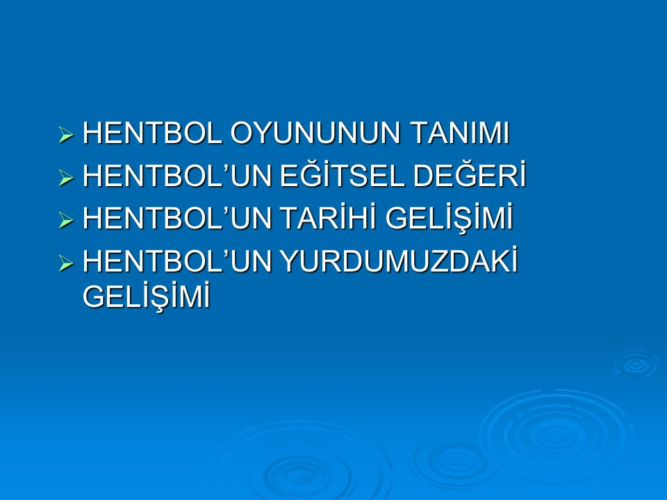 HENTBOL OYUNUNUN TANIMI