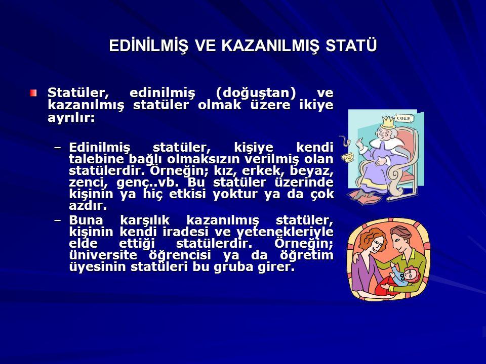EDİNİLMİŞ VE KAZANILMIŞ STATÜ