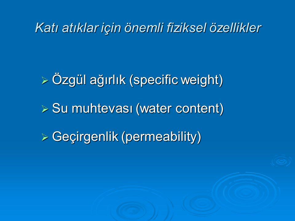 Katı atıklar için önemli fiziksel özellikler