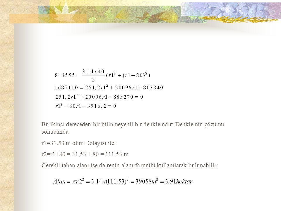 Bu ikinci dereceden bir bilinmeyenli bir denklemdir: Denklemin çözümü sonucunda