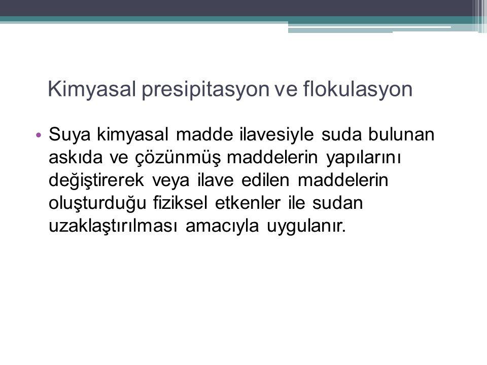Kimyasal presipitasyon ve flokulasyon