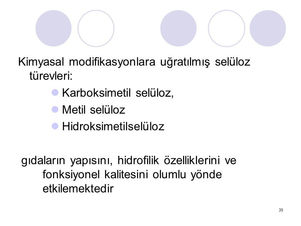 Kimyasal modifikasyonlara uğratılmış selüloz türevleri: