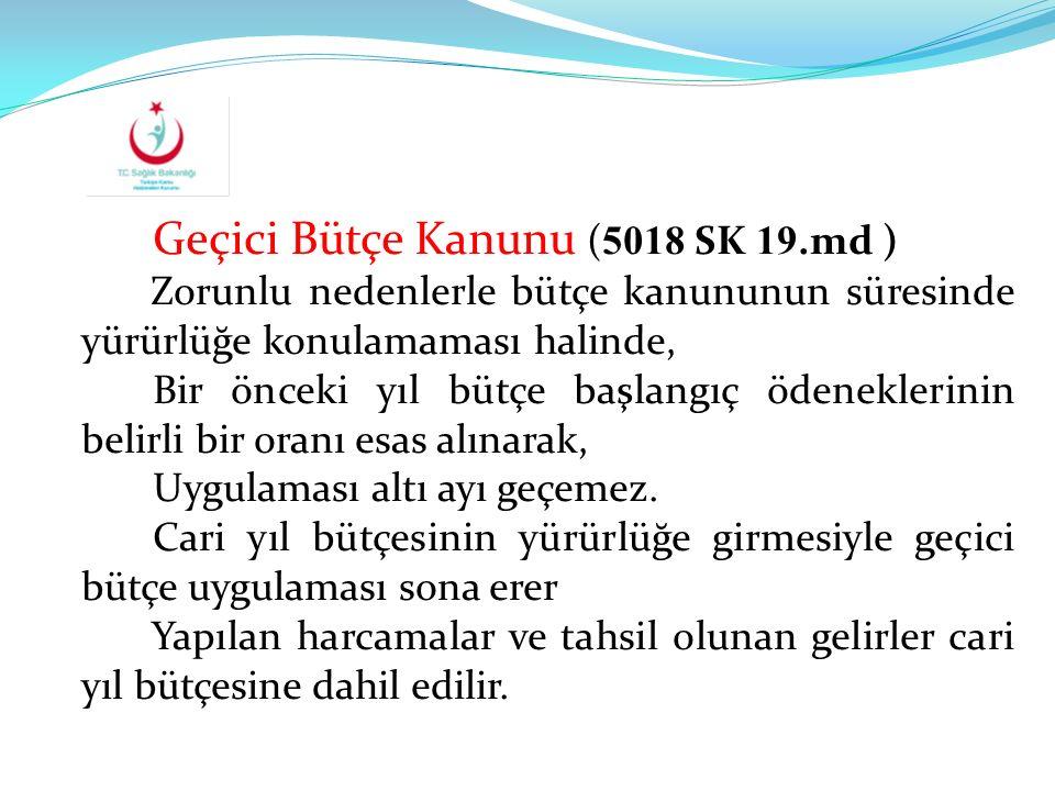 Geçici Bütçe Kanunu (5018 SK 19.md )