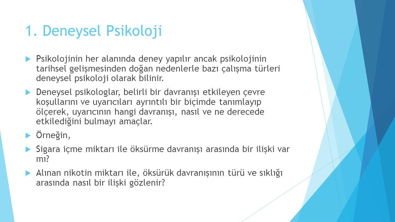 1. Deneysel Psikoloji