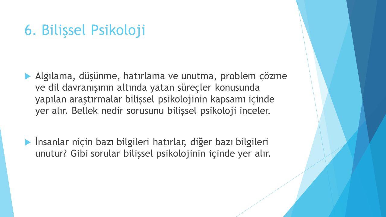 6. Bilişsel Psikoloji