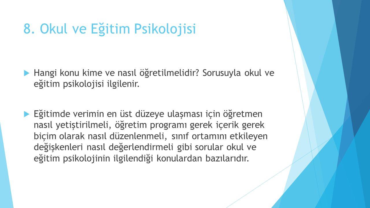 8. Okul ve Eğitim Psikolojisi
