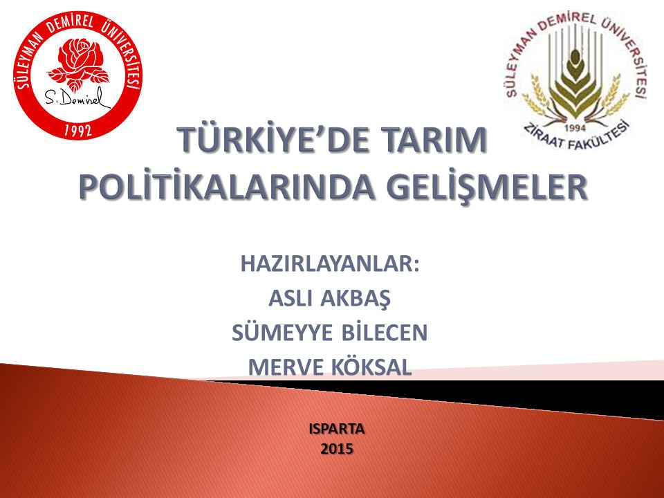 TÜRKİYE'DE TARIM POLİTİKALARINDA GELİŞMELER