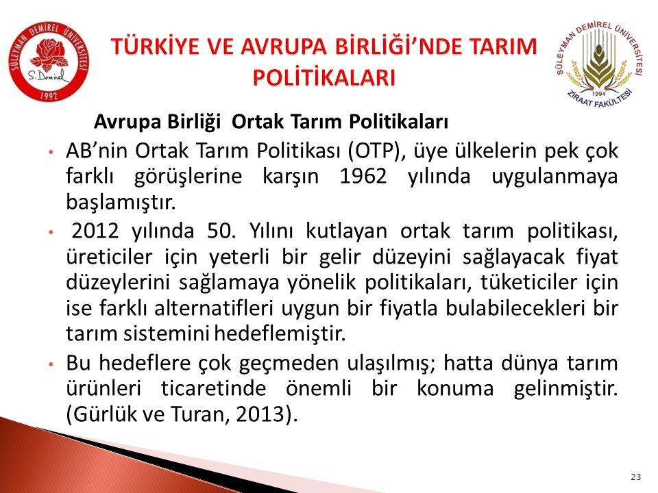 TÜRKİYE VE AVRUPA BİRLİĞİ'NDE TARIM POLİTİKALARI