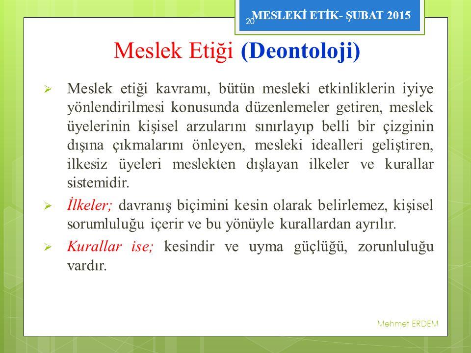 Meslek Etiği (Deontoloji)