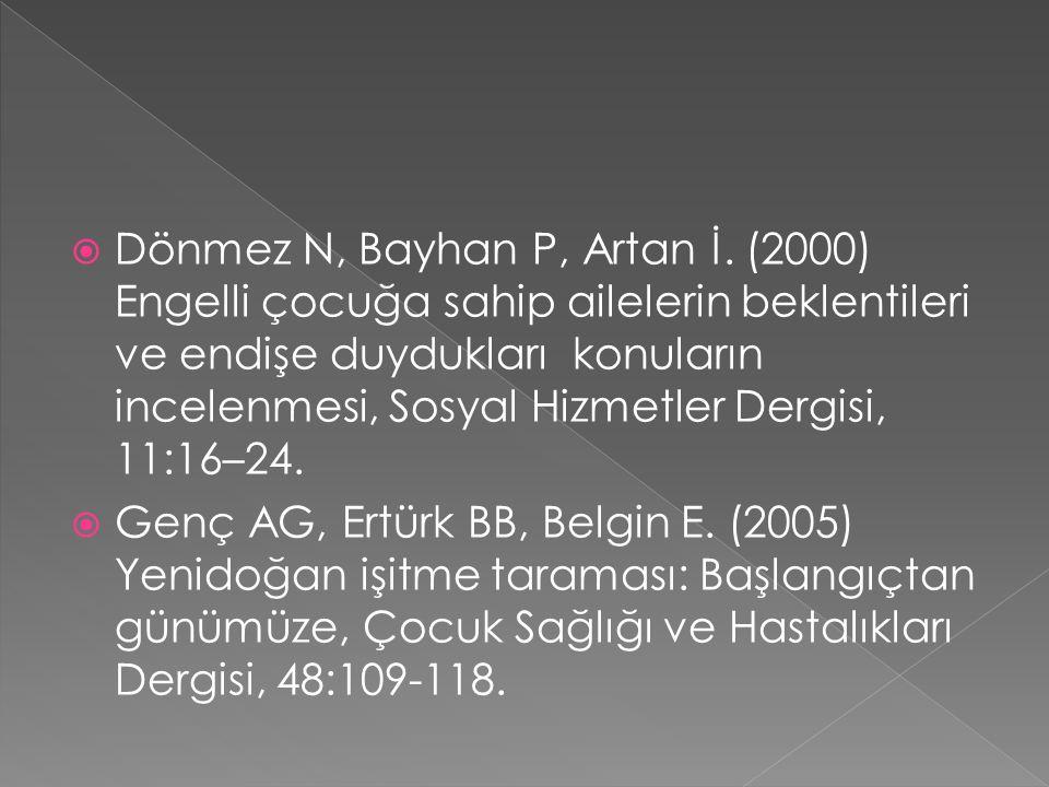Dönmez N, Bayhan P, Artan İ