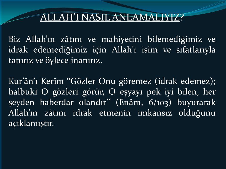 ALLAH'I NASIL ANLAMALIYIZ